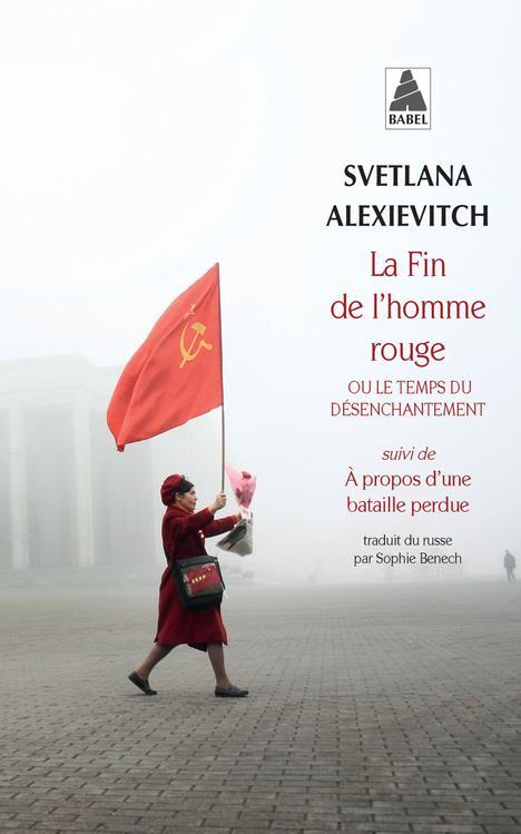 LA FIN DE L'HOMME ROUGE OU LE TEMPS DU DESENCHANTEMENT