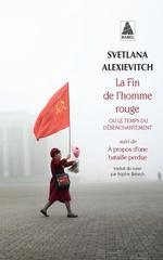 Couverture de La Fin De L'Homme Rouge - Ou Le Temps Du Desenchantement