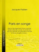 Vente EBooks : Paris en songe  - Jacques Fabien - Ligaran