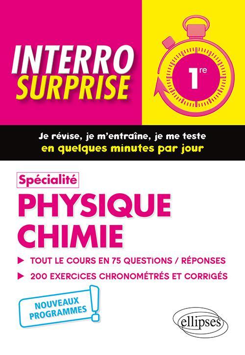 Interro surprise ; spécialité physique-chimie ; 1re ; nouveaux programmes (édition 2020)