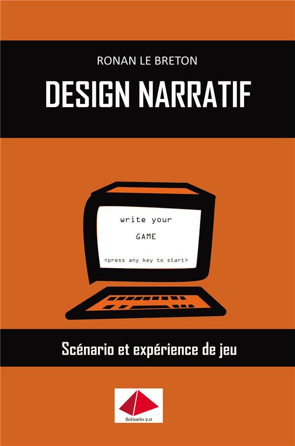 Design narratif ; scénario et expérience de jeu