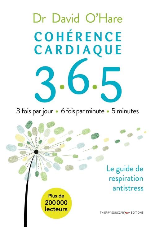 Cohérence cardiaque 3.6.5 (2e édition)