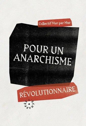 Pour un anarchisme révolutionnaire