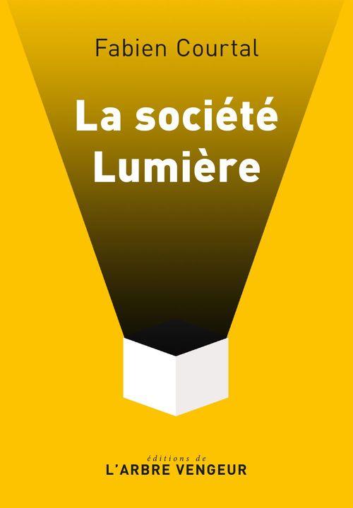 La société lumière