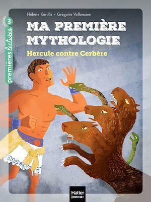 ma première mythologie t.8 ; Hercule contre Cerbère