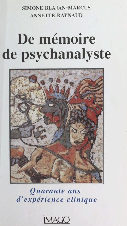 De memoire de psychanalyste