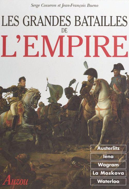 Les grandes batailles de l'empire