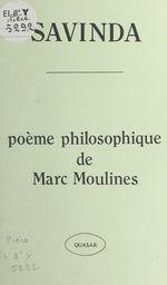 Savinda : poème philosophique  - Marc Moulines