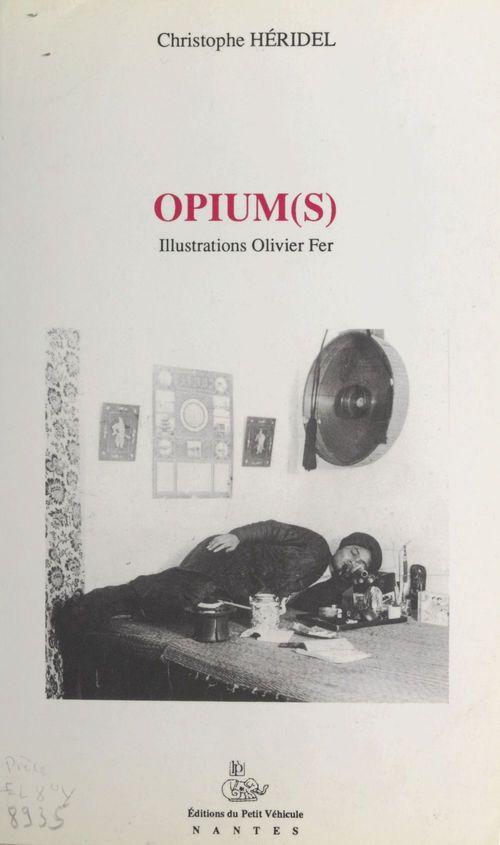 Opium(s)