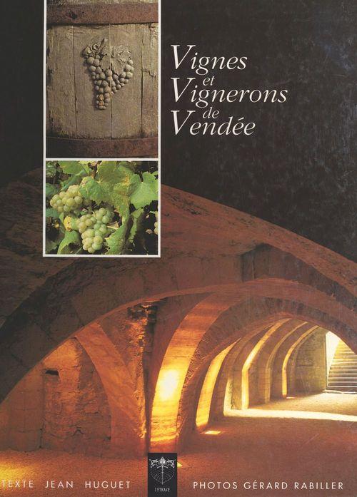 Vignes et vignerons de Vendée