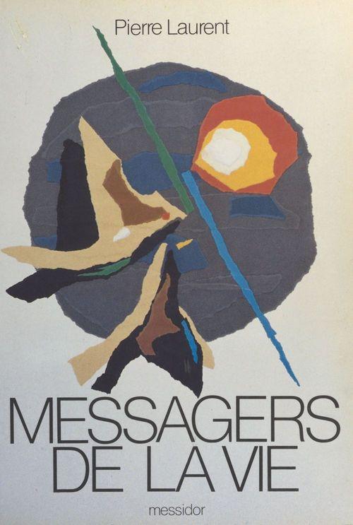 Messagers de la vie
