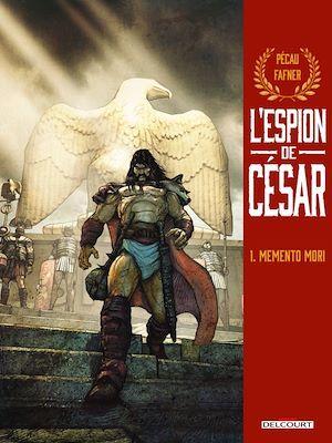 L'Espion de César T01