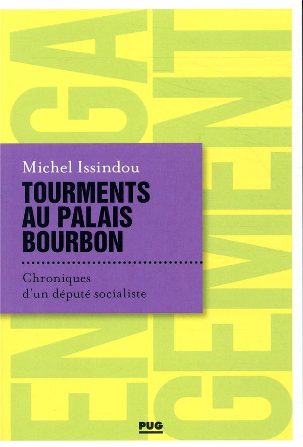 Tourments au palais Bourbon ; chroniques d'un député socialiste