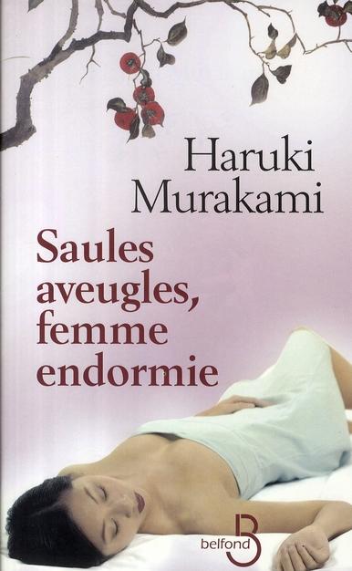 Saules Aveugles, Femme Endormie