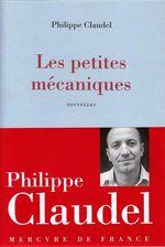 Vente Livre Numérique : Les petites mécaniques  - Philippe Claudel