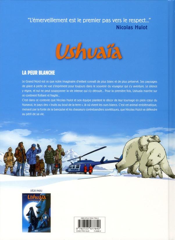 Ushuaïa, les aventures de Nicolas Hulot t.2 ; la peur blanche