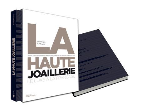 La haute joaillerie ; le luxe à la française