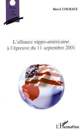 L'alliance nippo-americaine a l'epreuve du 11 septembre 2001