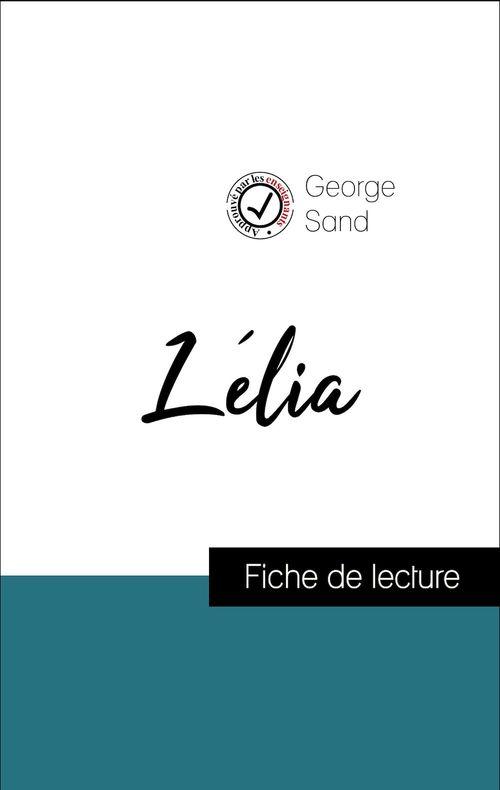 Analyse de l'oeuvre : Lélia (résumé et fiche de lecture plébiscités par les enseignants sur fichedelecture.fr)
