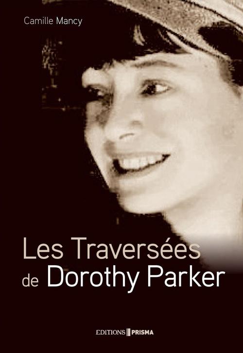 Les Traversées de Dorothy Parker