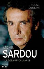 Vente EBooks : Michel Sardou, sur des airs populaires  - Frédéric Quinonero