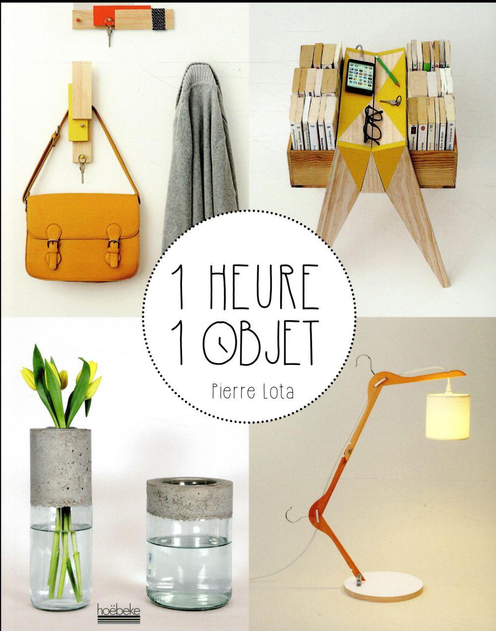 1 heure/1 objet