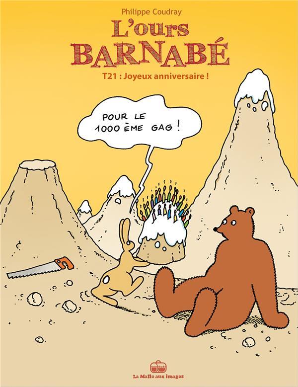 L'ours Barnabé T.21 ; joyeux anniversaire !