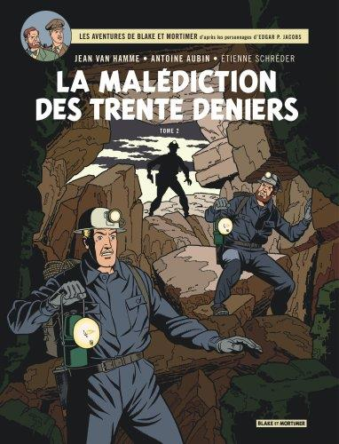 Blake et Mortimer T.20 ; la malédiction des trente deniers t.2