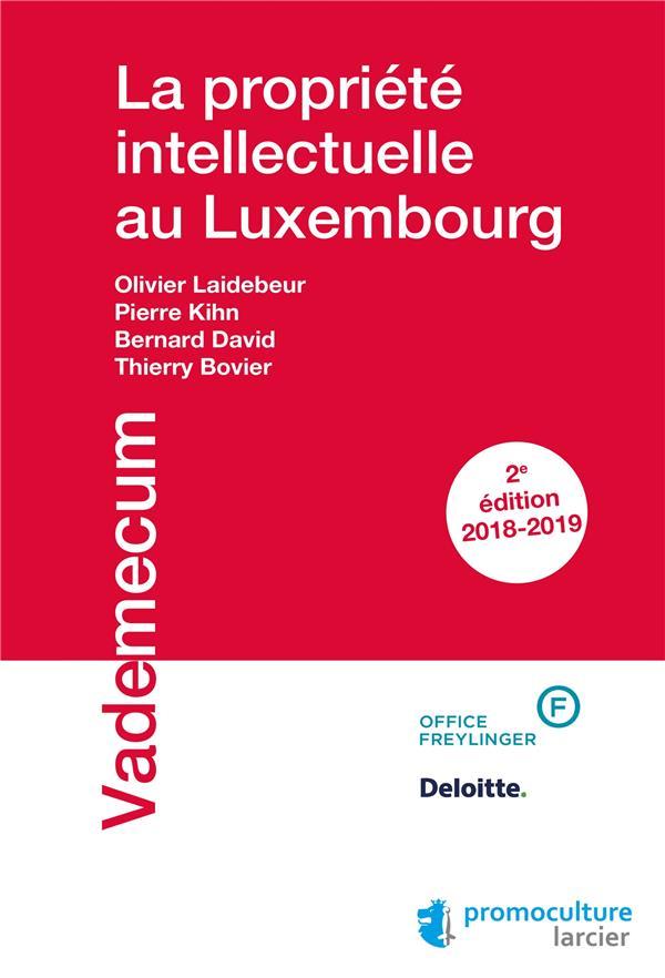 La Propriete Intellectuelle Au Luxembourg