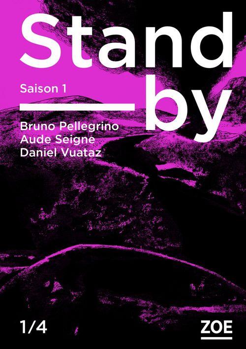Stand-by - Saison 1, épisode 1