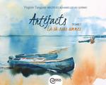 Artéfacts - Tome II, Lieux d'origine  - Virginie Tanguay