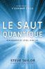 Vente EBooks : Le saut quantique  - Steve Taylor