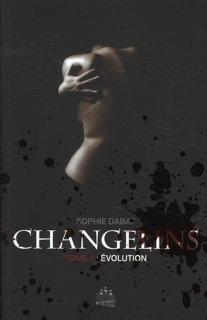 Changelins t.1 ; évolution