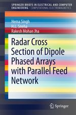 Radar Cross Section of Dipole Phased Arrays with Parallel Feed Network  - H. L. Sneha - Rakesh Mohan Jha - Hema Singh
