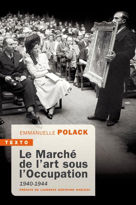 Le marché de l'art sous l'Occupation, 1940-1944