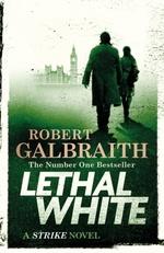 Vente EBooks : Lethal White  - Robert Galbraith