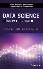 Vente Livre Numérique : Data Science Using Python and R  - Daniel T. Larose - Chantal D. Larose