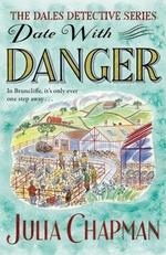 Vente EBooks : Date with Danger  - Julia Chapman