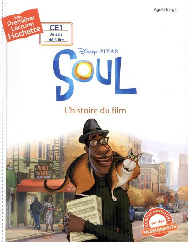 Mes premières lectures ; soul ; l'histoire du film