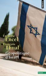 Vente Livre Numérique : Géopolitique d'Israël  - François Thual - Frédéric Encel