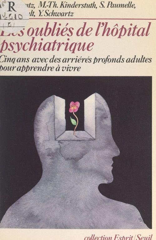 Les oubliés de l'hôpital psychiatrique