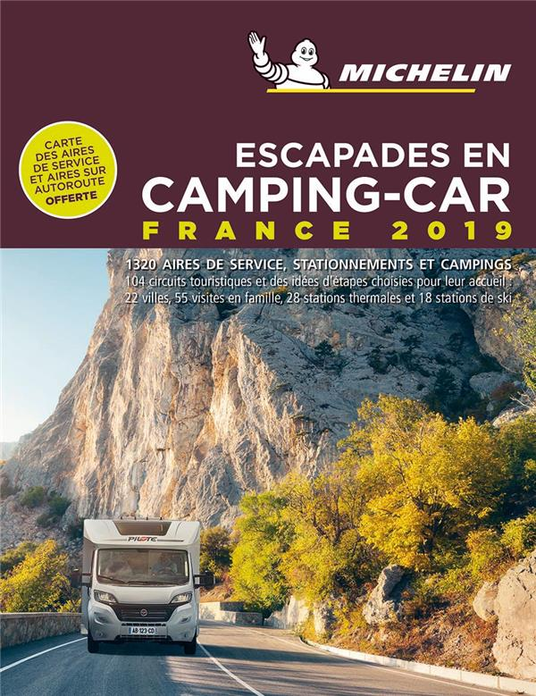 Escapades en camping-car ; France (édition 2019)
