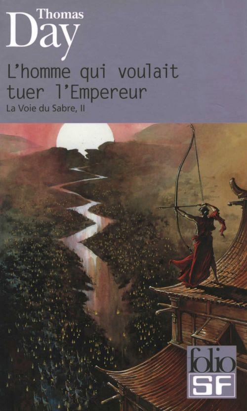 la voie du sabre t.2 ; l'homme qui voulait tuer l'Empereur