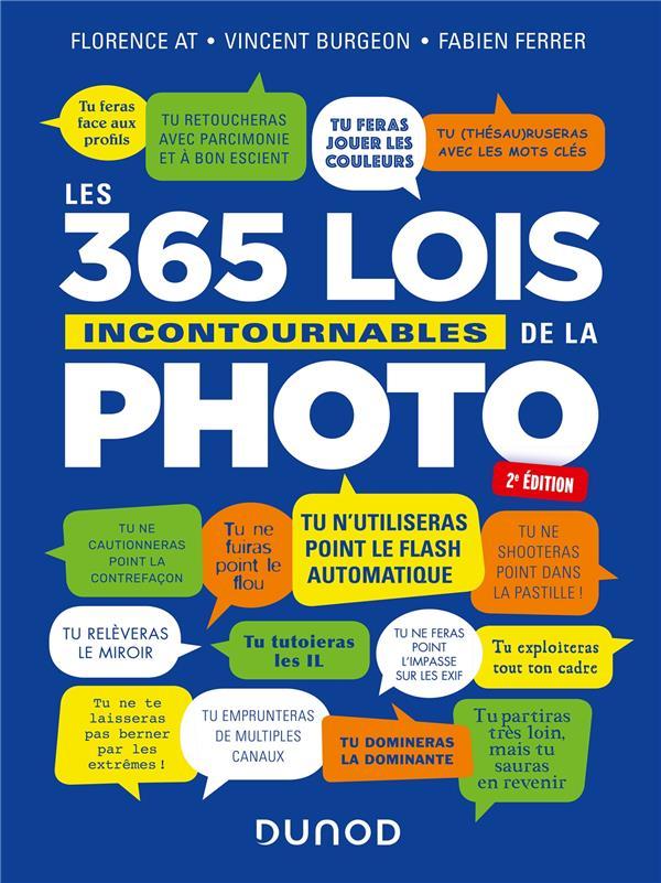 Les 365 lois incontournables de la photo (2e édition)