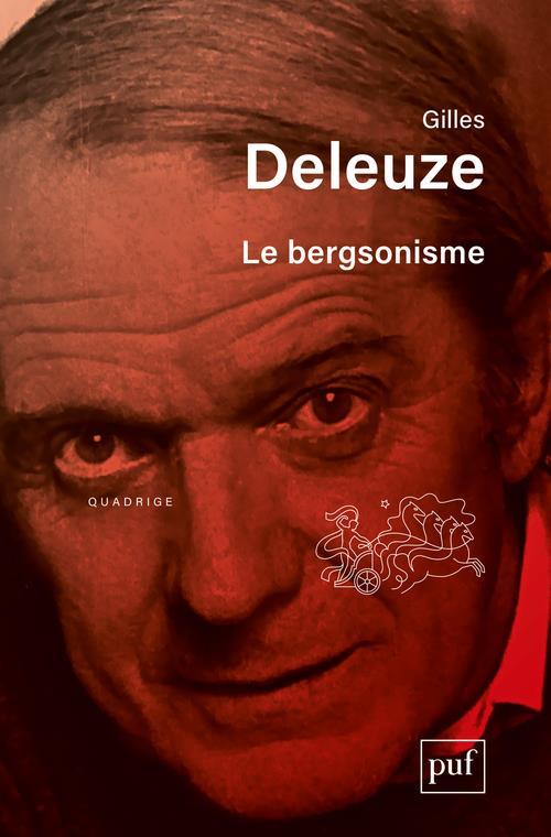 Le bergsonisme (5e édition)