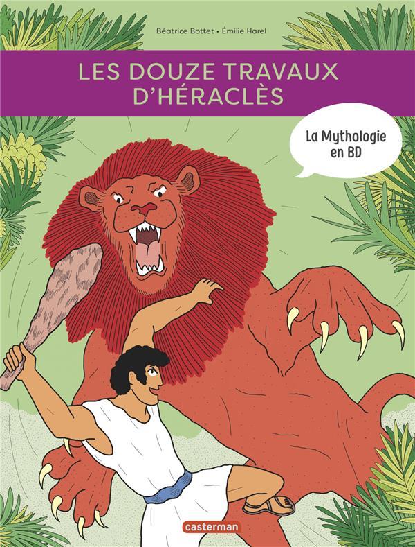 La mythologie en BD ; les 12 travaux d'Héracles