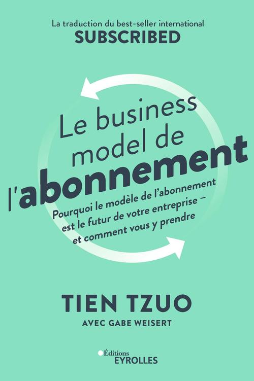 Le business model de l'abonnement