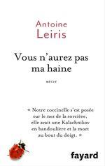 Vente EBooks : Vous n'aurez pas ma haine  - Antoine LEIRIS