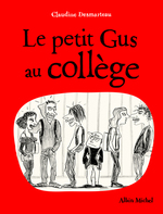 Vente EBooks : Le petit gus au collège  - Claudine Desmarteau
