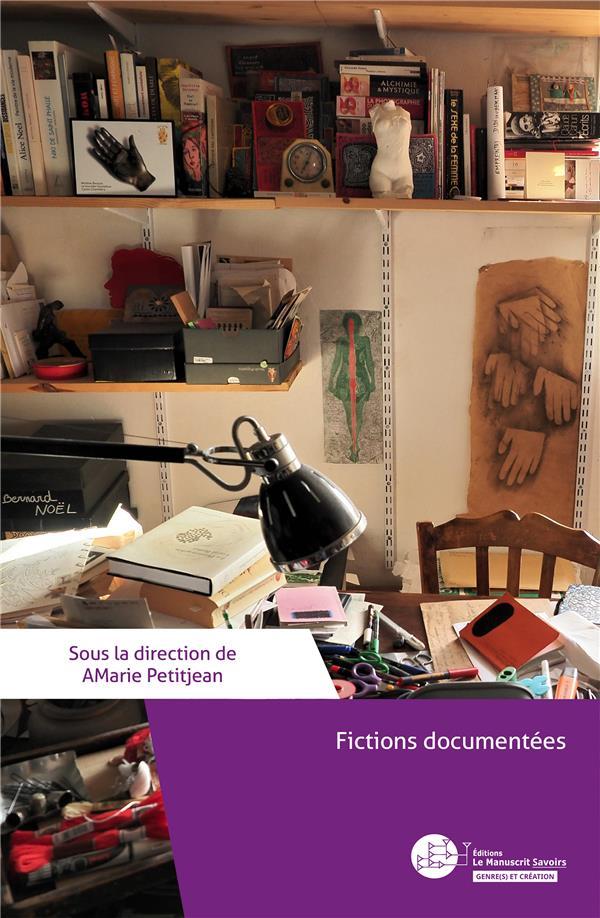 Fictions documentées